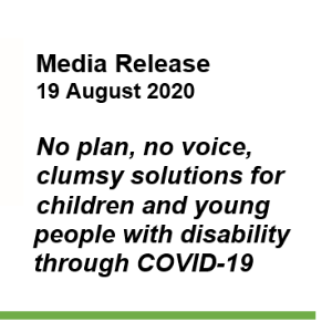 No plan, no voice, clumsy solutions for children and young people with disability through COVID 19
