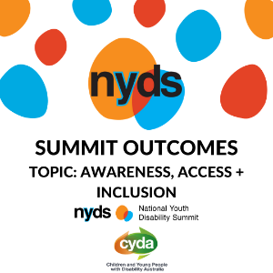 National Youth Disability Summit Outcomes Report Card - Awareness, Access and Inclusion (Plain english PDF)