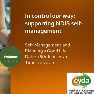 Webinar on NDIS- Self-Management and creating a good life